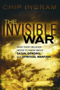Invisible War by Chip Ingram