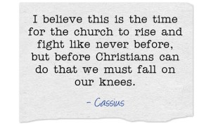 Falling on our knees with fearless Christianity